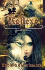 Reflexo by LahEarl