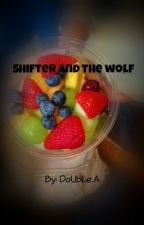 Shifter and The Wolf  (boyxboy) -discontinued indefinitely- by DoUbLeZone