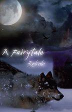 A Fairytale by Skittero