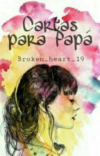Cartas para papá by broken_heart_19