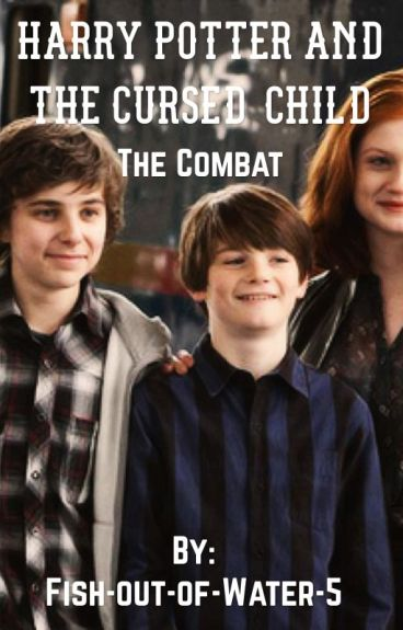Harry Potter and the Cursed Child: the Combat