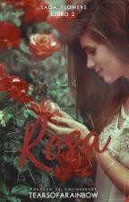 Rosa. (#2)  by tearsofarainbow
