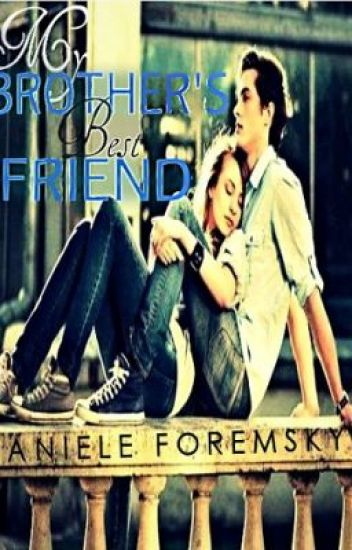 My Brother's Best Friend(Short Story- Completed)