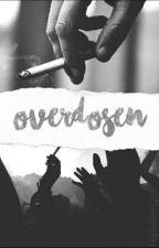 Overdosen (abgeschlossen) by klischeehaft