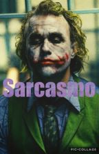 Sarcasmo by alisonmoreira3910