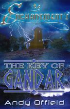 The Enchantments: Book 2 - The Key of Gandar by Shmand