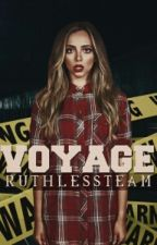 Voyage by RuthLessTeam