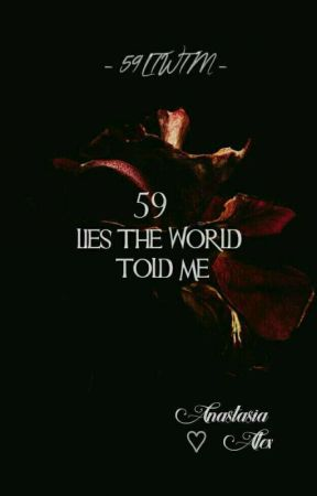 59 Lies The World Told Me  by umnaah