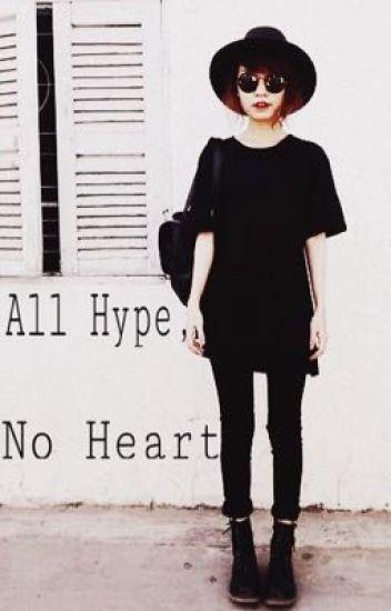 All Hype, No Heart