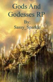 Gods and Goddesses RP by Sassy_Sparkle