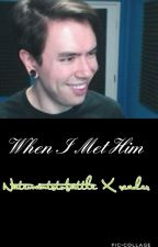 When I Met Him A Natewantstobattle X Reader  by StarryWantstoBattle