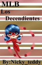 Miraculous ladybug -Los Descendientes by Nicky_teddy