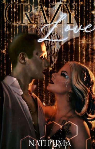 Joker & Harley-Crazy Love
