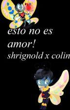 [shrignold x colin] esto no esta bien!! by lucy1213moon