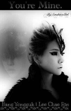 You're Mine. ➡ Bang Yongguk by SenshinesGirl
