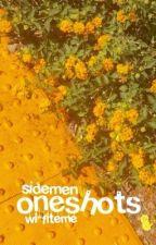oneshots :: sidemen by wi-fiteme