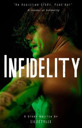 Infidelity. (Harry Styles Dirty One Shot Series) by LilzStyles