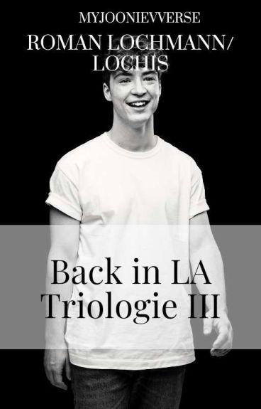 dielochis- Back in LA 3: Die Vergangenheit vergisst nie