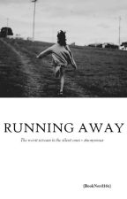 Running Away {Completed} by booknerd16x