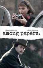 Among Papers by thenjoybook