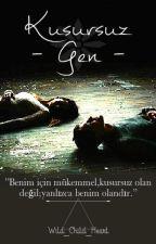 Kusursuz Gen by Wild_Child_Heart
