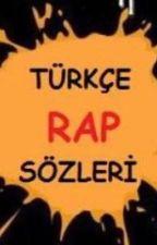 Türkçe Rap Sözleri by BurakHacahmetolu