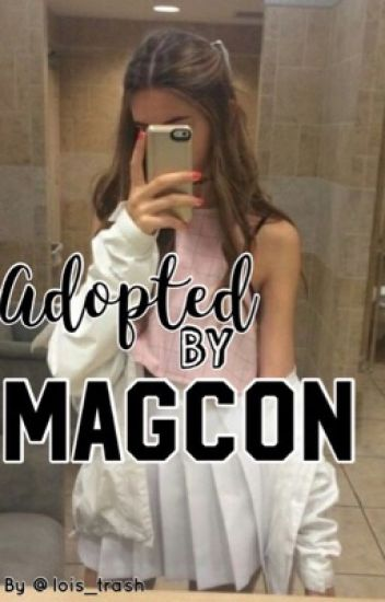 Adopted by Magcon •COMPLETED•