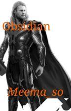 OBSIDIAN  by meema_so