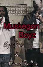 Muskegon Boyz by iTatata