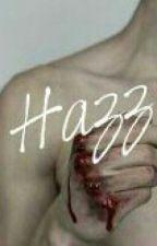Hazz - Livro II [《Lary Stylison》] by lucy_fallen