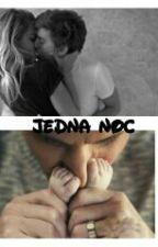 Jedna Noc by nevergiveup398