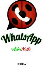 •WhatsApp•AdriNath• [MLB] Adrien × Nathaniel by -ImPao-