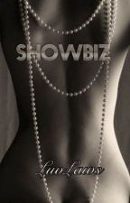 Showbiz ~ Mature Contents  by luvlaws