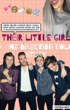 Their Little Girl (One Direction DDLG Story) by annaxhappiness