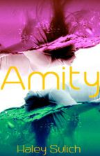 Amity (Book 2) by HaleySulich