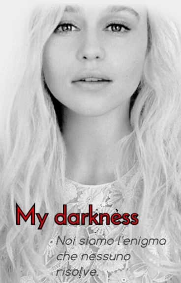 My darkness~