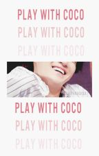 › Play With Coco [2Jae] by ArsAndSoul