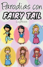 Parodias con Fairy Tail. by LucyDemons