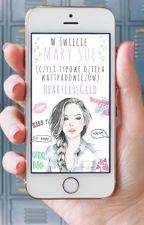 W świecie Mary Sue (czyli typowe dzieła wattpadowiczów) by HeartlessGild
