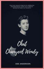 Chat - Chanyeol❌Wendy by anderson_dee