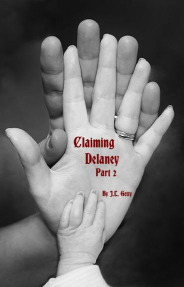 Claiming Delaney - Part 2