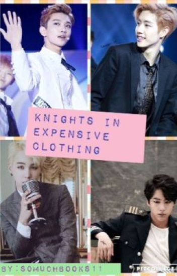 Knights In Expensive Clothing (JoshuaxJinxReaderxMarkxSuga)