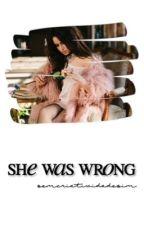 She Was Wrong by semcriatividadesim