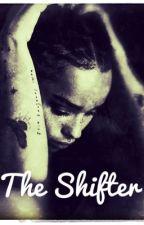 The Shifter [Floyd Lawton] by BlackBeautyxxxx
