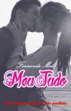 Meu Tudo by Fernandaxa