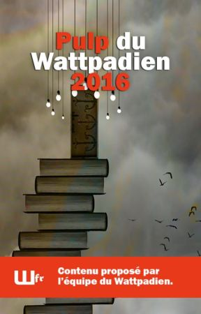 Pulp du Wattpadien 2016 by WfrTeam