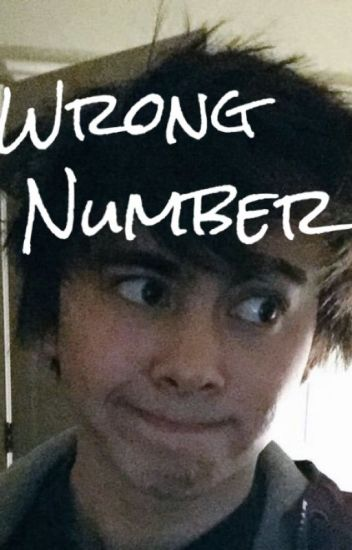 Wrong Number {Leafyishere}
