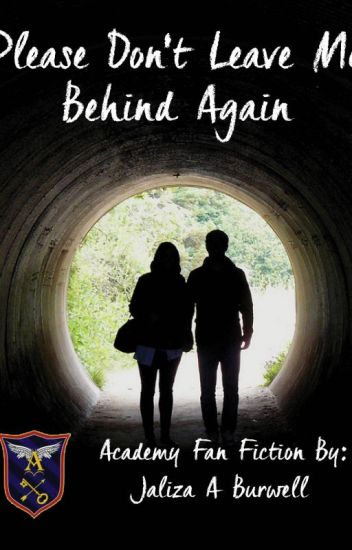 Please Dont Leave Me Behind Again Completed Jaliza A Burwell