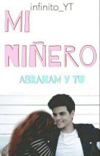 Mi niñero❤ (Abraham y tú) by infinito_YT