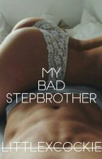 My bad Stepbrother  by -INANNA-